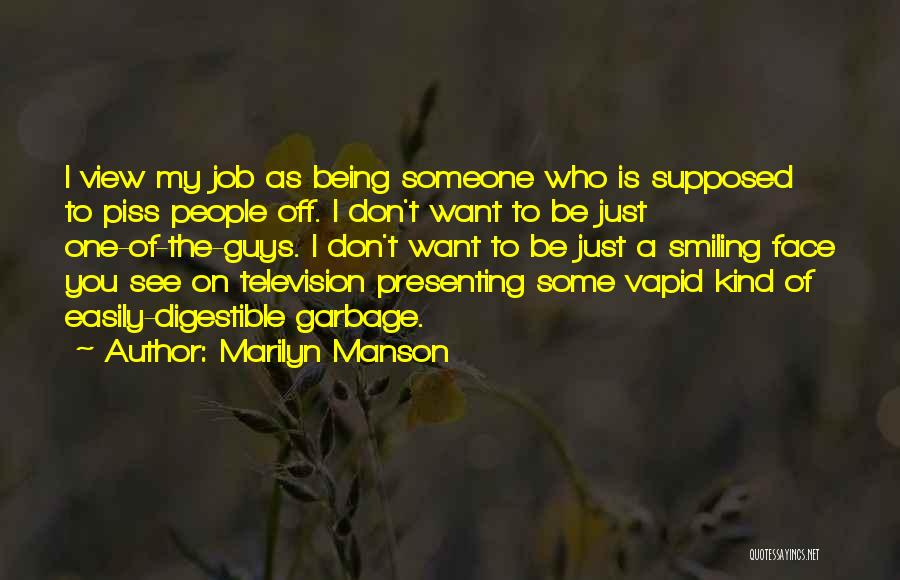 I Just Want Someone To Quotes By Marilyn Manson