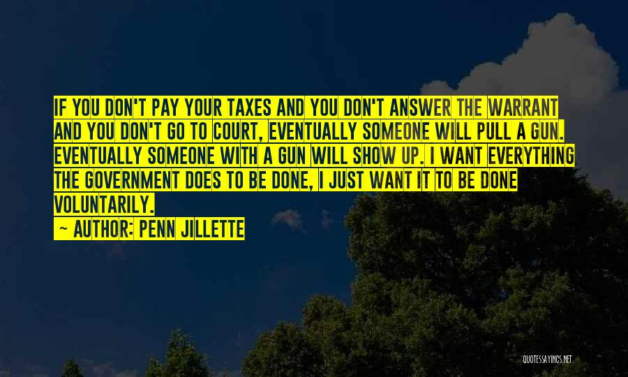 I Just Want Someone To Quotes By Penn Jillette