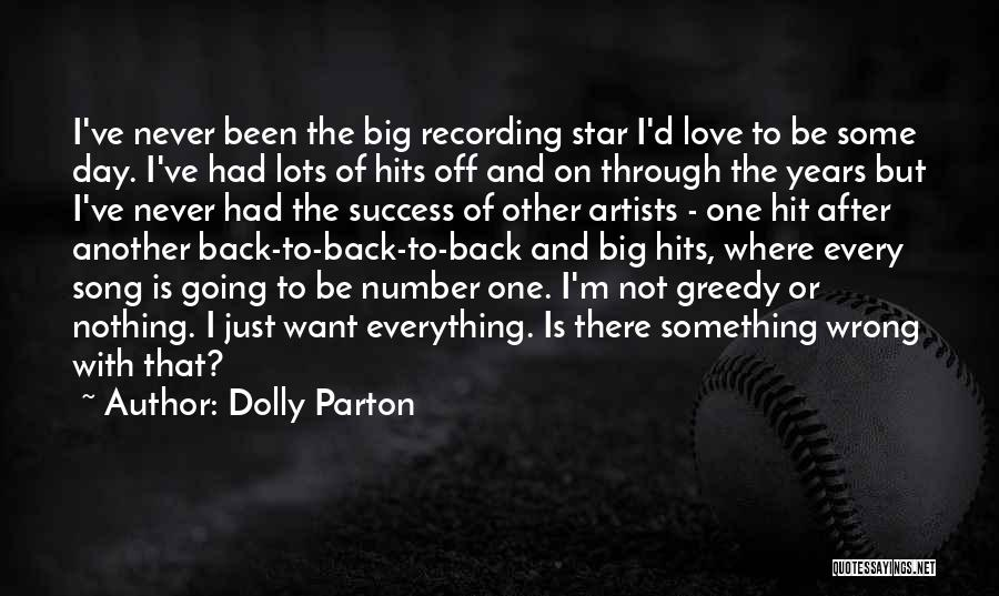 I Just Want Success Quotes By Dolly Parton