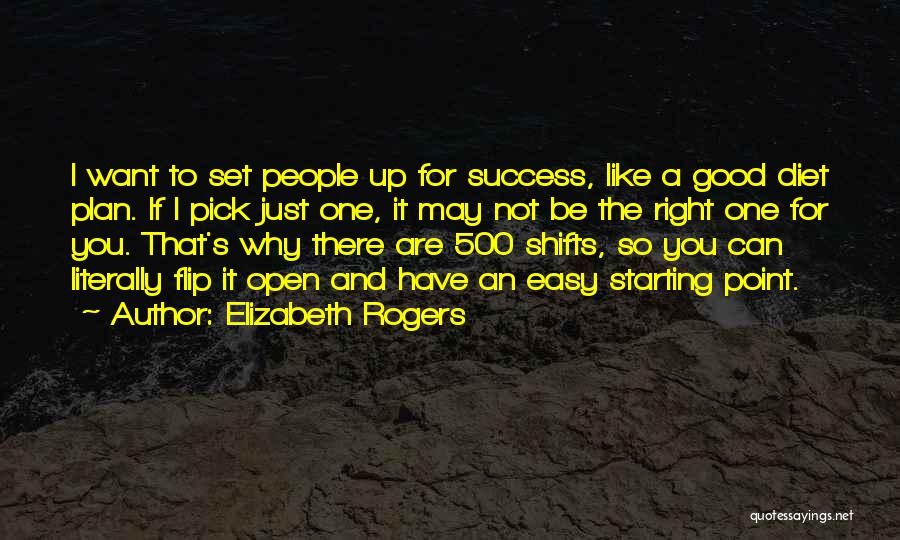 I Just Want Success Quotes By Elizabeth Rogers