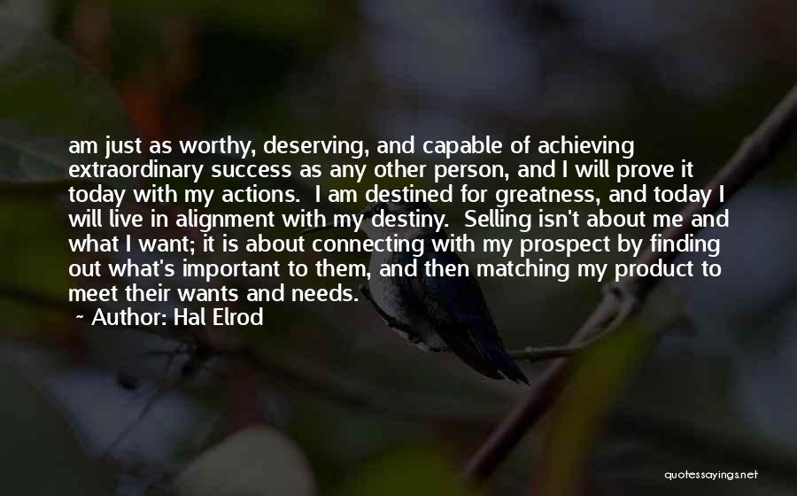 I Just Want Success Quotes By Hal Elrod