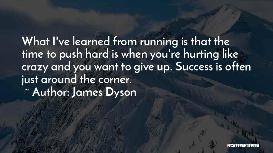 I Just Want Success Quotes By James Dyson