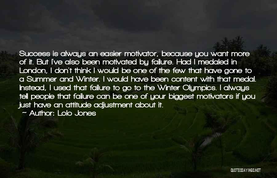 I Just Want Success Quotes By Lolo Jones