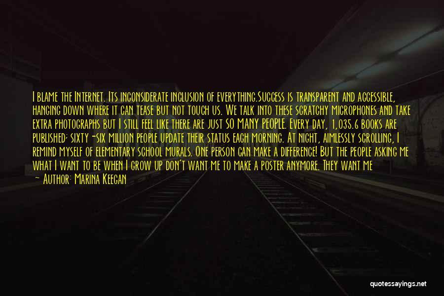 I Just Want Success Quotes By Marina Keegan