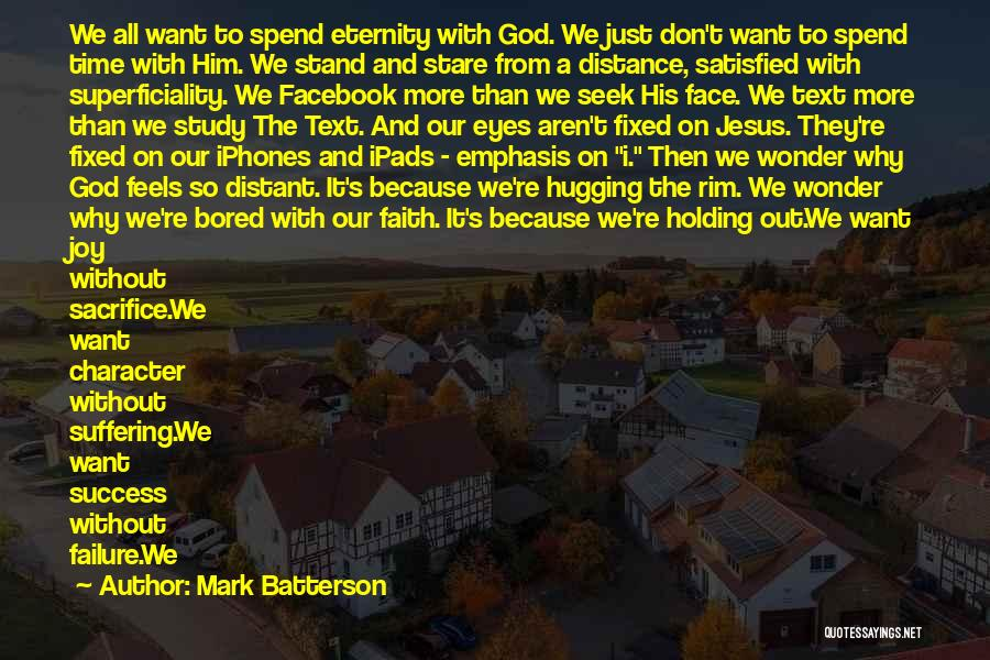 I Just Want Success Quotes By Mark Batterson