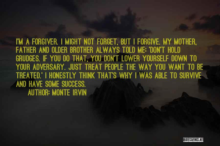 I Just Want Success Quotes By Monte Irvin