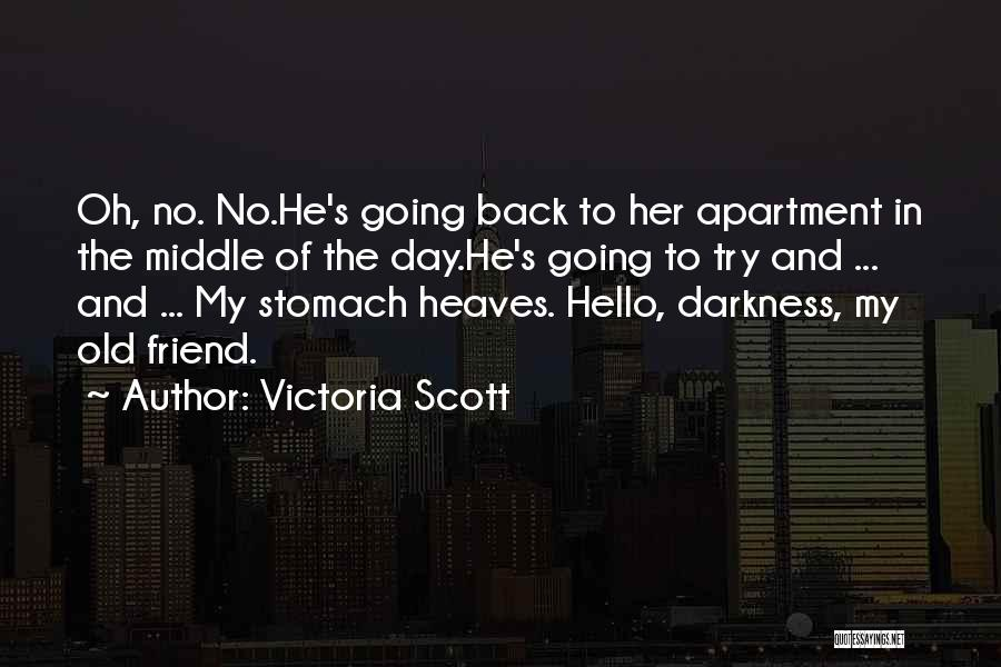 I Just Want The Old You Back Quotes By Victoria Scott