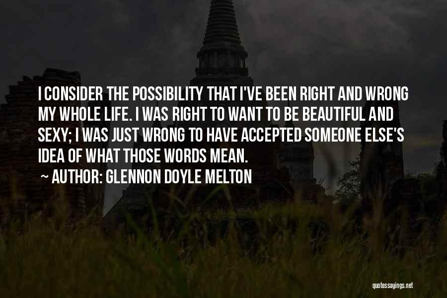 I Just Want To Be Beautiful Quotes By Glennon Doyle Melton