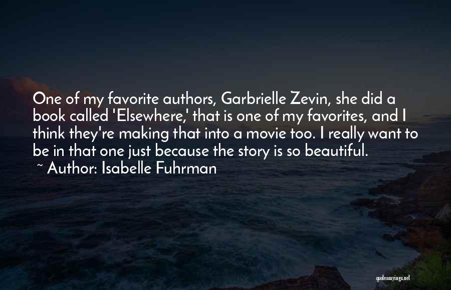 I Just Want To Be Beautiful Quotes By Isabelle Fuhrman