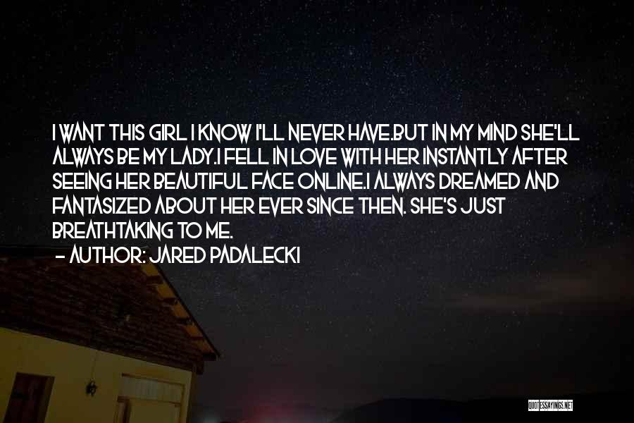 I Just Want To Be Beautiful Quotes By Jared Padalecki