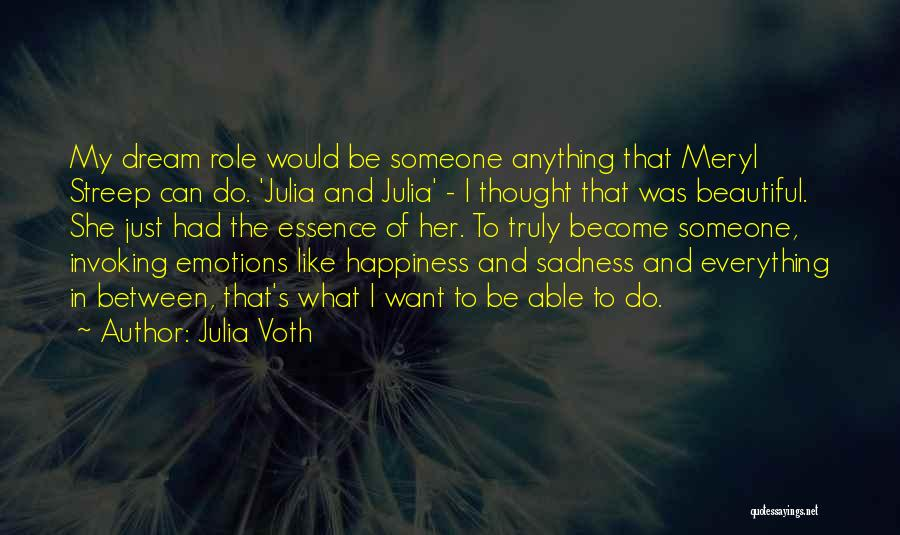 I Just Want To Be Beautiful Quotes By Julia Voth