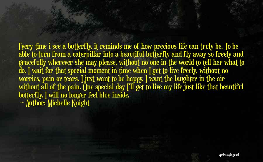 I Just Want To Be Beautiful Quotes By Michelle Knight