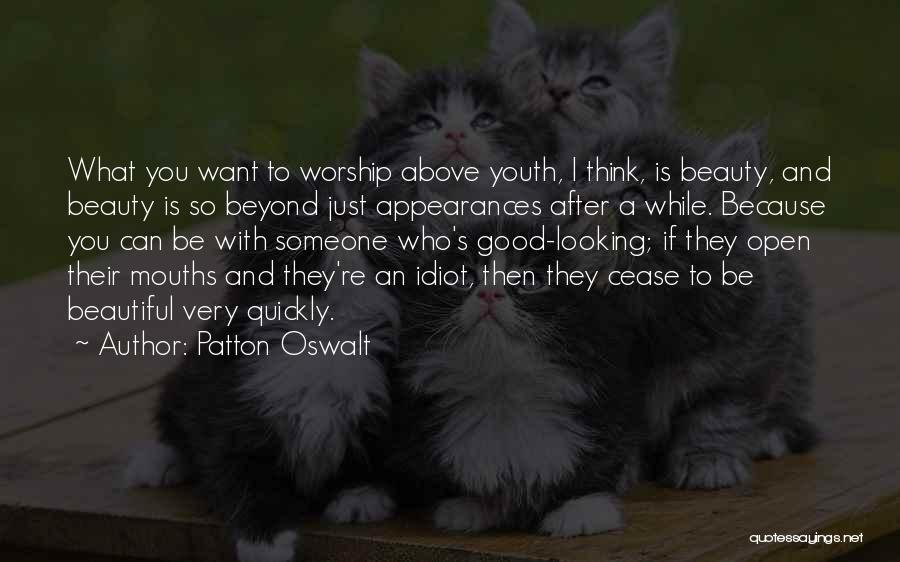I Just Want To Be Beautiful Quotes By Patton Oswalt