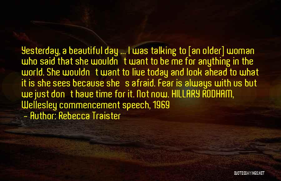I Just Want To Be Beautiful Quotes By Rebecca Traister