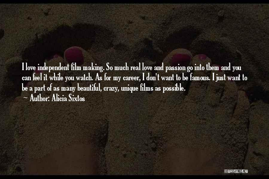 I Just Want To Feel Beautiful Quotes By Alicia Sixtos
