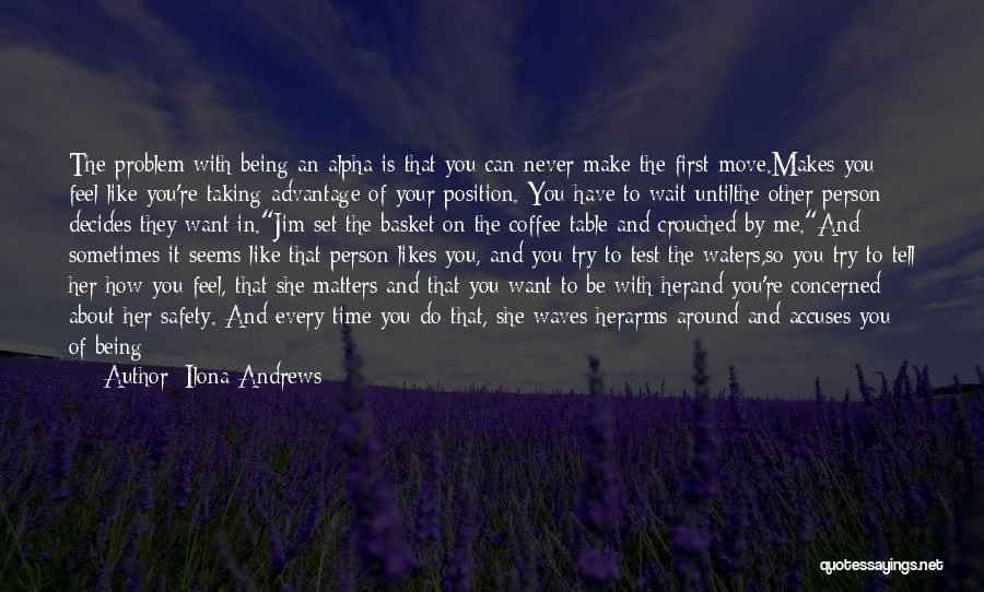 I Just Want To Feel Beautiful Quotes By Ilona Andrews