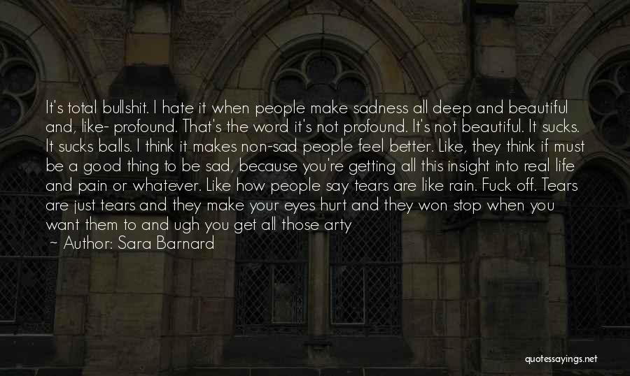 I Just Want To Feel Beautiful Quotes By Sara Barnard