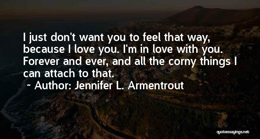 Top 35 I Just Want To Love You Forever Quotes Sayings