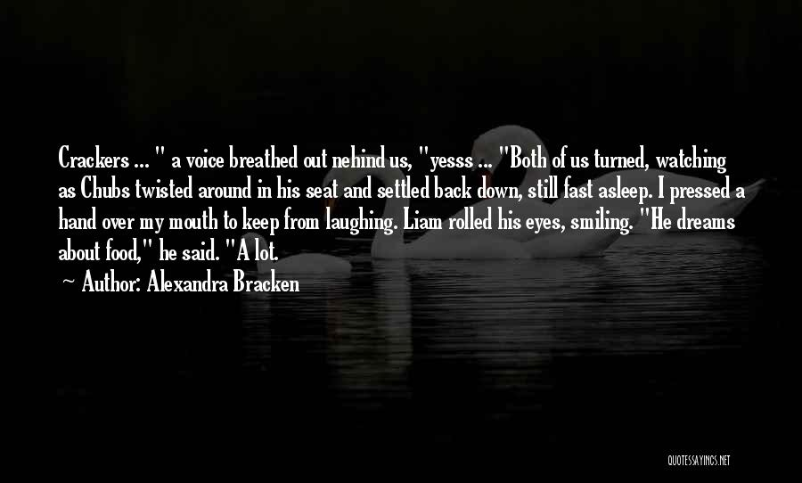 I Keep Smiling Quotes By Alexandra Bracken