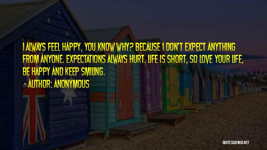 I Keep Smiling Quotes By Anonymous