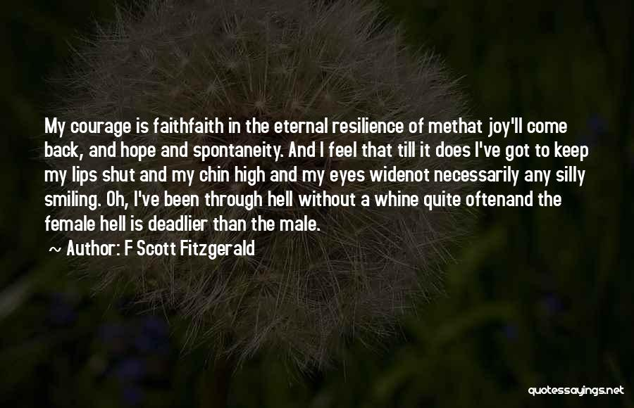 I Keep Smiling Quotes By F Scott Fitzgerald