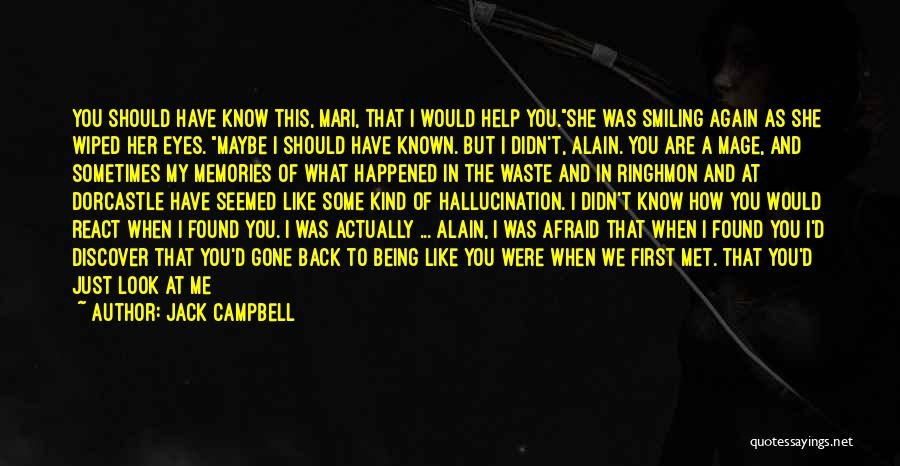 I Keep Smiling Quotes By Jack Campbell