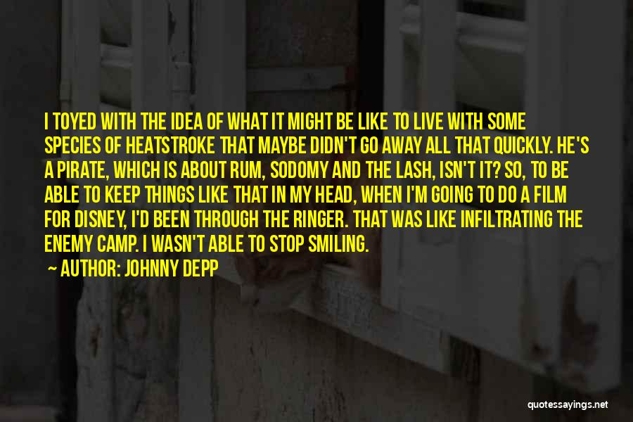 I Keep Smiling Quotes By Johnny Depp