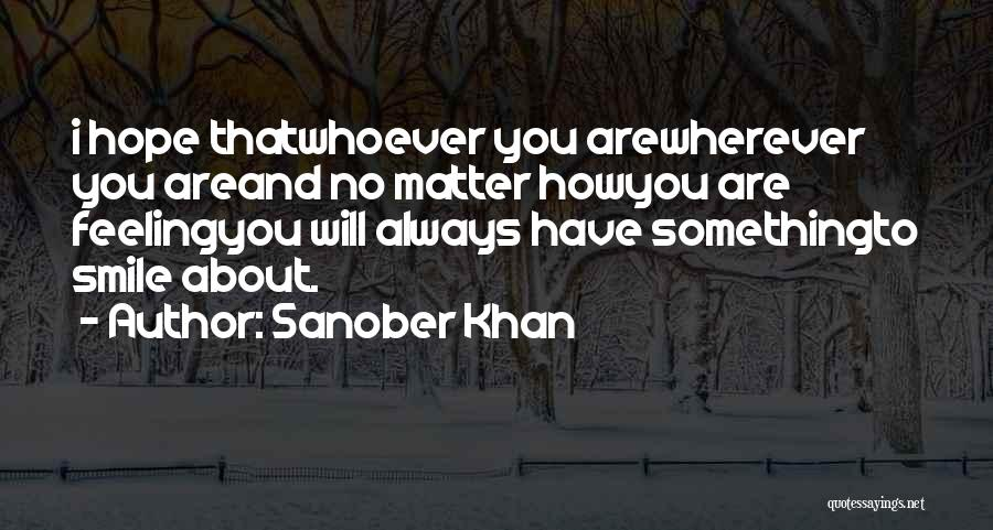 I Keep Smiling Quotes By Sanober Khan