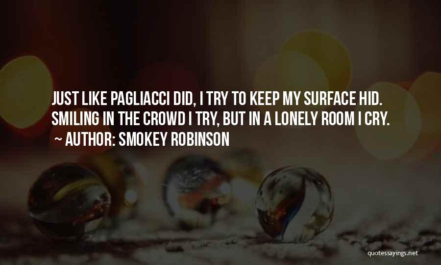 I Keep Smiling Quotes By Smokey Robinson