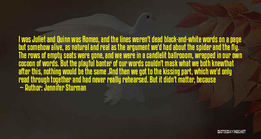 I Knew You Didn't Love Me Quotes By Jennifer Sturman