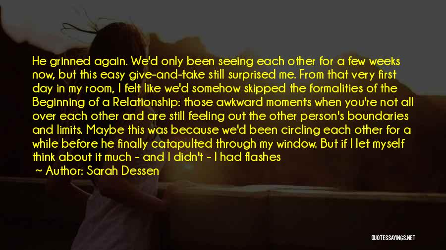 I Knew You Didn't Love Me Quotes By Sarah Dessen