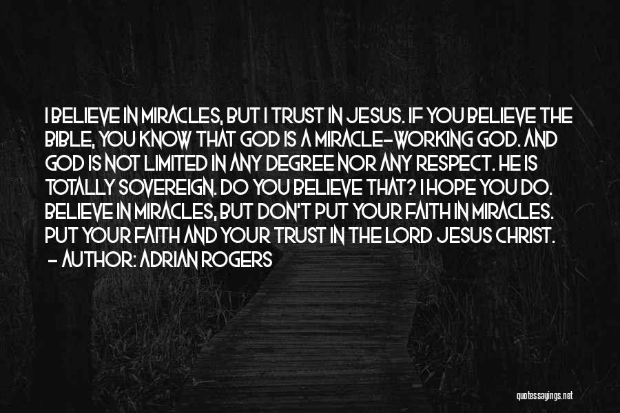 I Know God Is Working Quotes By Adrian Rogers