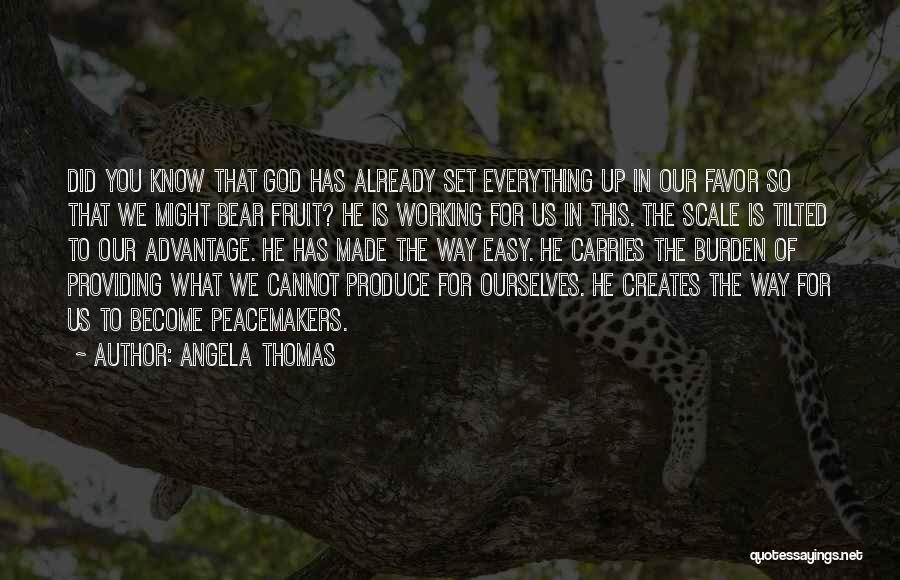 I Know God Is Working Quotes By Angela Thomas