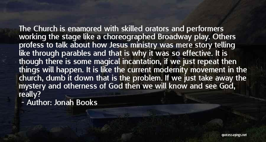 I Know God Is Working Quotes By Jonah Books