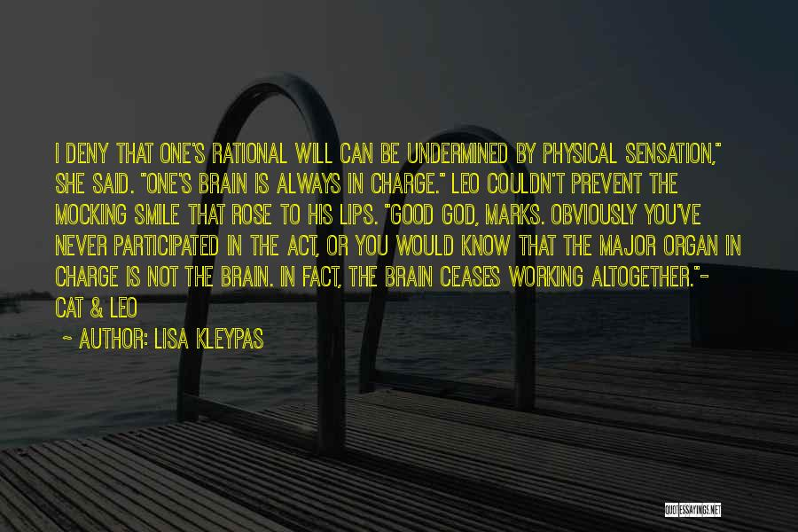 I Know God Is Working Quotes By Lisa Kleypas