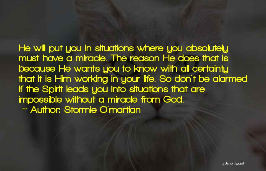 I Know God Is Working Quotes By Stormie O'martian