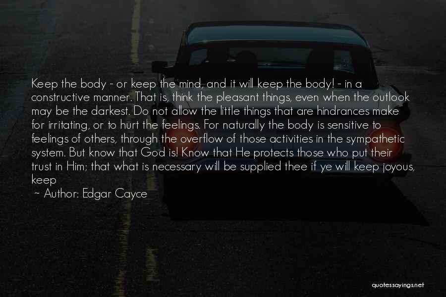 I Know I Am Irritating Quotes By Edgar Cayce