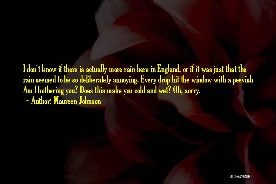 I Know I Am Not Perfect For You Quotes By Maureen Johnson