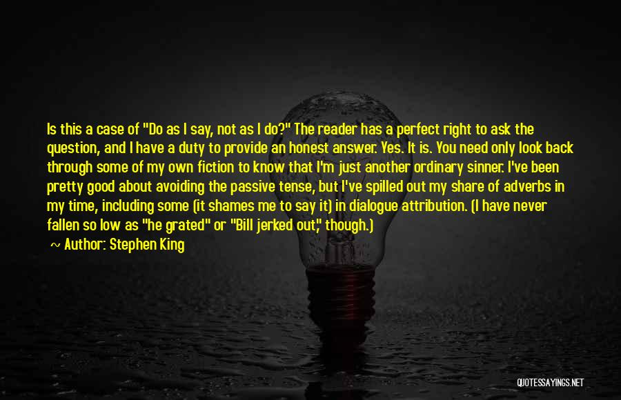 I Know I Am Not Perfect For You Quotes By Stephen King