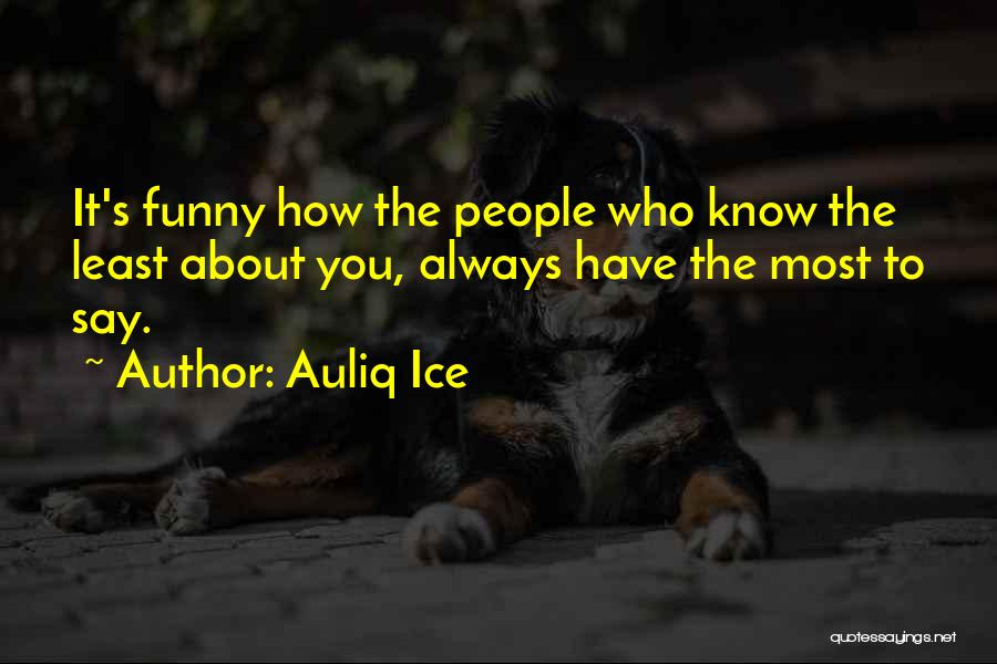 I Know I Get Jealous Quotes By Auliq Ice