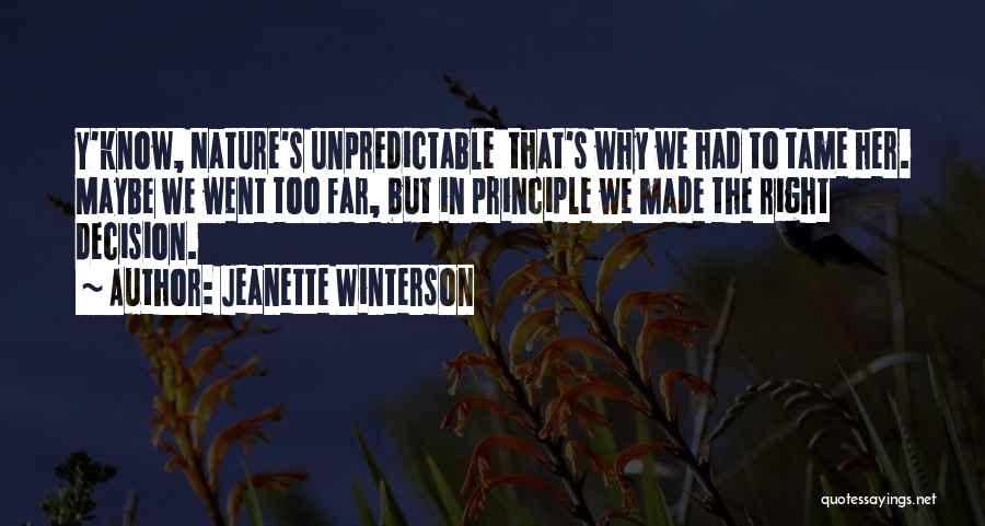 I Know I Made The Right Decision Quotes By Jeanette Winterson
