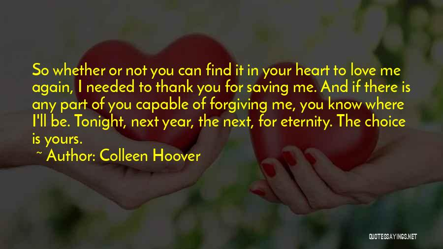 I Know I'm Not Yours Quotes By Colleen Hoover