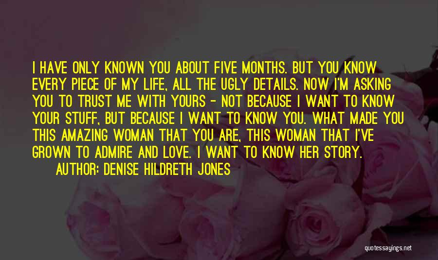 I Know I'm Not Yours Quotes By Denise Hildreth Jones