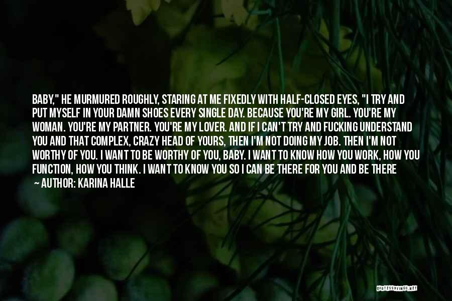 I Know I'm Not Yours Quotes By Karina Halle