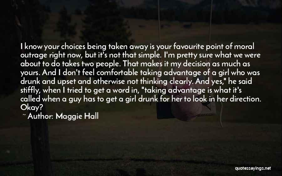 I Know I'm Not Yours Quotes By Maggie Hall