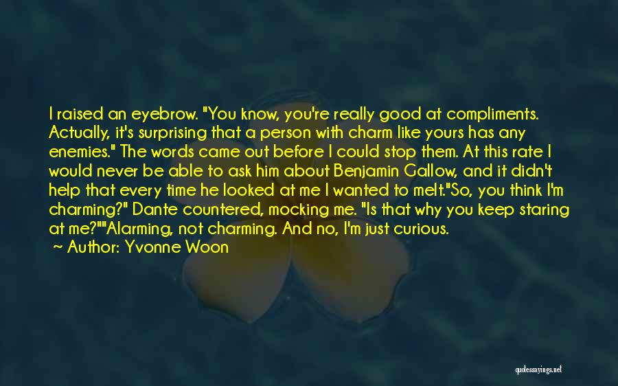 I Know I'm Not Yours Quotes By Yvonne Woon