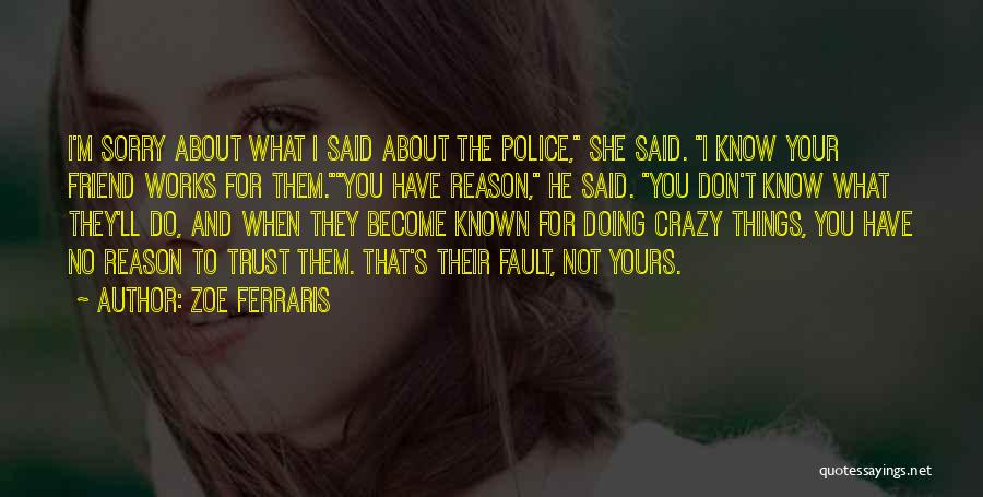 I Know I'm Not Yours Quotes By Zoe Ferraris