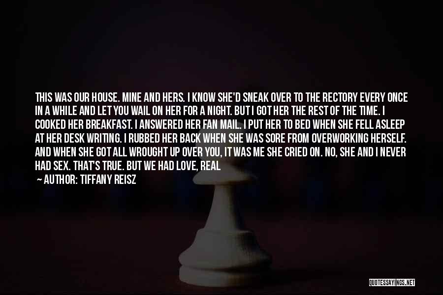 I Know It's Not Real Quotes By Tiffany Reisz