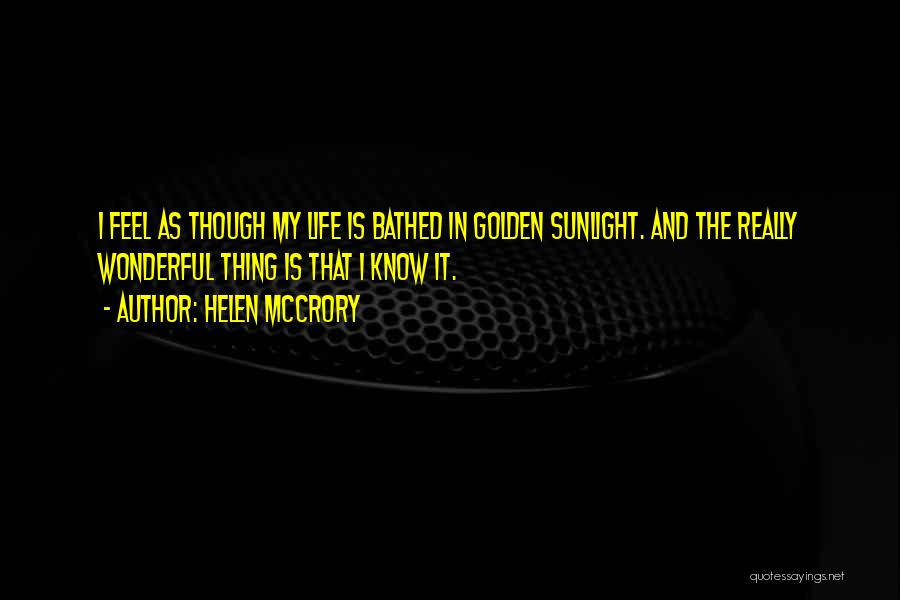 I Know Life Quotes By Helen McCrory