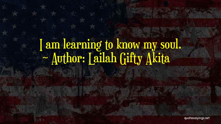 I Know Life Quotes By Lailah Gifty Akita